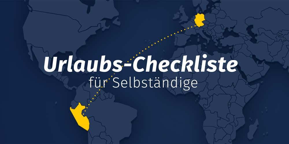 Urlaubs-Checkliste für Selbständige