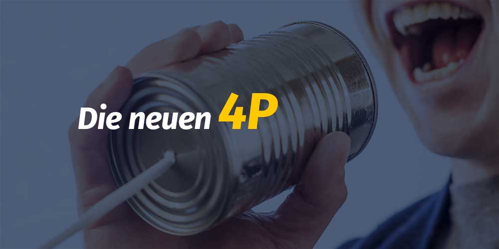 Der neue 4P Marketing-Mix