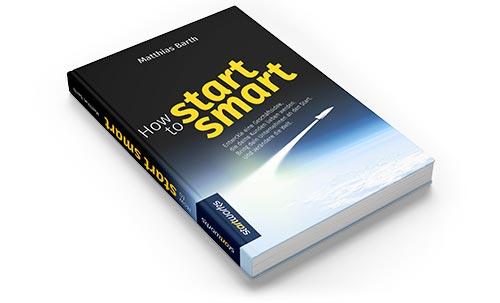 Gründen ohne Risiko: Das Buch How to start smart