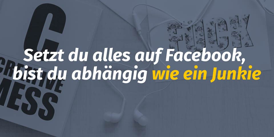 Auf Facebook bist du abhängig von Mark Zuckerberg