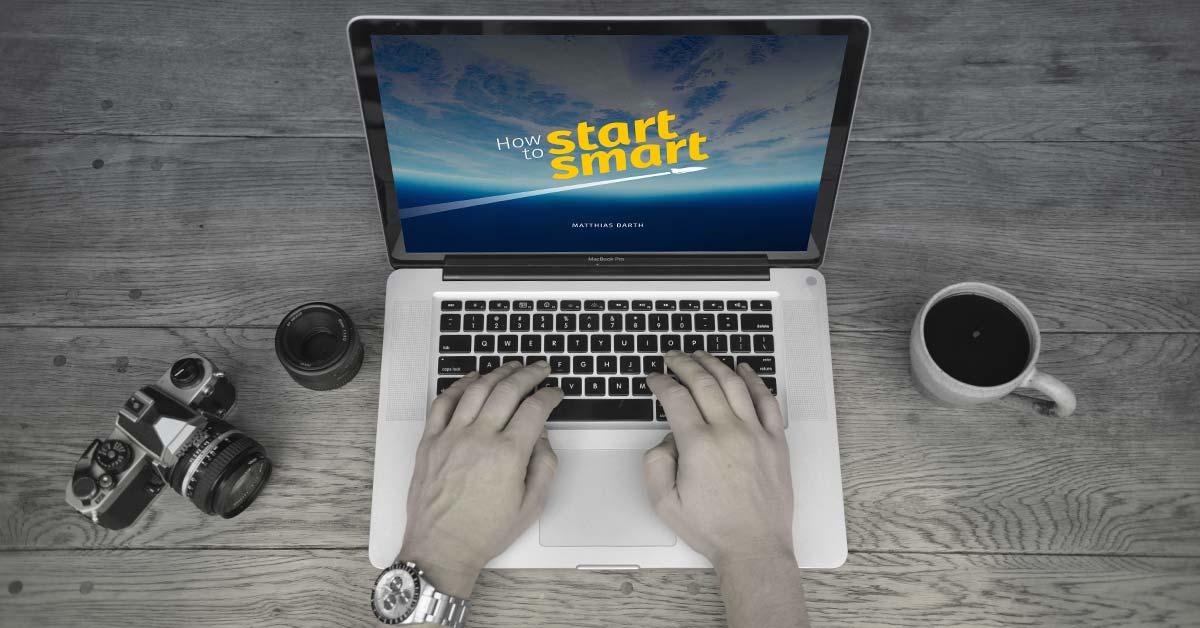 """Die kreative Geschichte meines Buches """"How To Start Smart"""""""