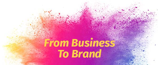 Banner From Business To Brand