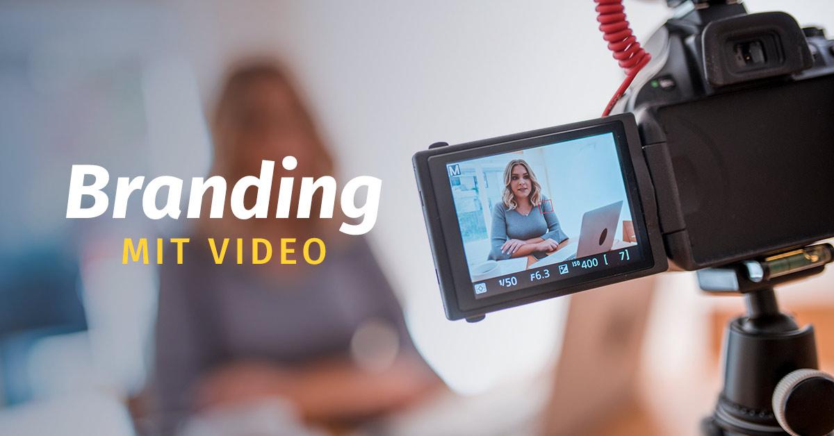 Branding mit Video– Live Webinar –